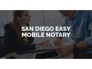 San Diego Easy Mobile Notary